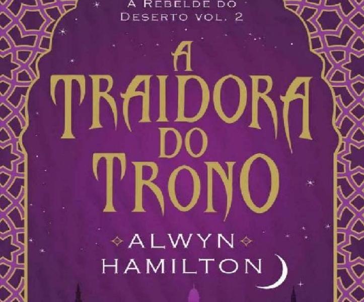 Resenha: A Traidora do Trono – Alwyn Hamilton