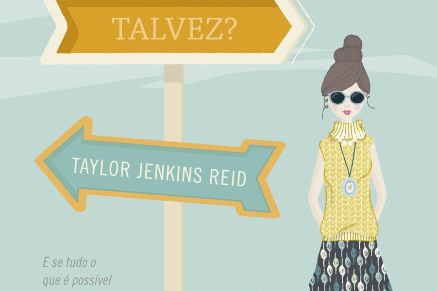Resenha: Em outra vida,talvez? – Taylor Jenkins Reid