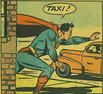 even Superman knows how to get a cab... fast!