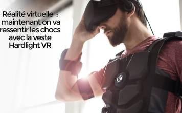 Réalité virtuelle maintenant on va ressentir les chocs avec la veste Hardlight VR