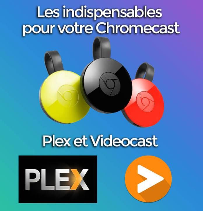 Chromecast vidéo : les 2 applications gratuites les plus utiles