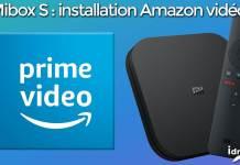 [TUTO] Mibox S : installer l'application Amazon prime vidéo