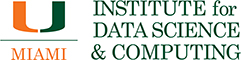 University of Miami logo with words Institute for Data Science and Computing