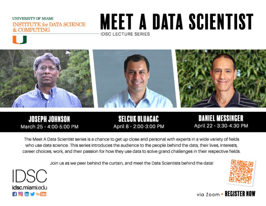 University of Miami Institute for Data Science and Computing MEET A DATA SCIENTIST Lecture Series Flyer