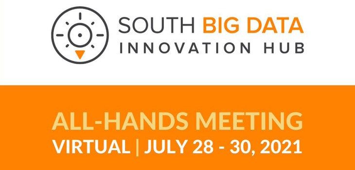 South Big Data Innovation Hub All Hands Meeting 2021