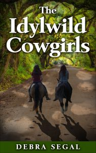 Idylwild Cowgirls Debbie Segal Book Cover