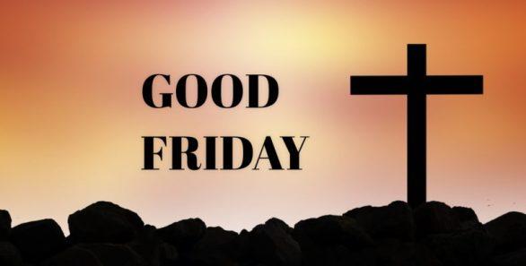 Good Friday Photos