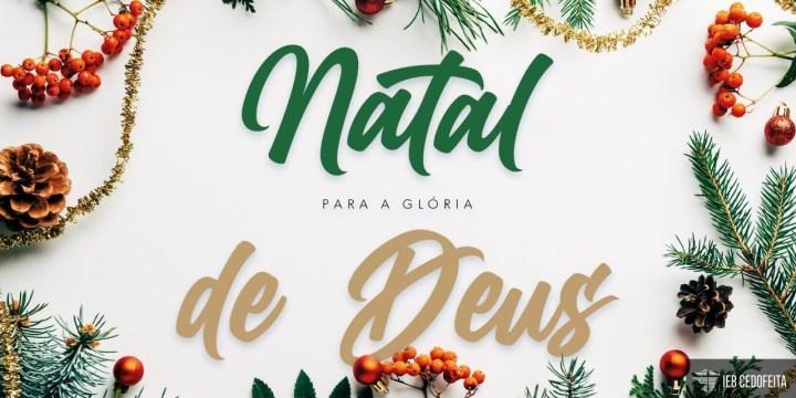 Natal para a Glória de Deus #4 | Culto IEBC