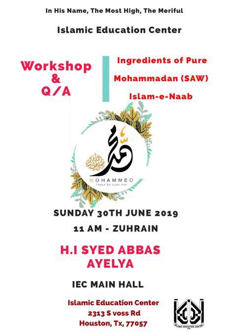 Ingredients of Pure Muhammadan (s) – Workshop & Q/A