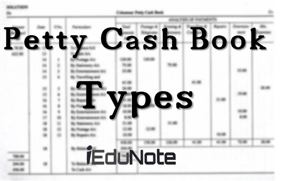 types of petty cash book in accounting  with diagrams and