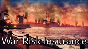 War Risk Insurance: Definition, Policy, Act (Explained)
