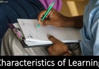 Characteristics of Learning (Explained)