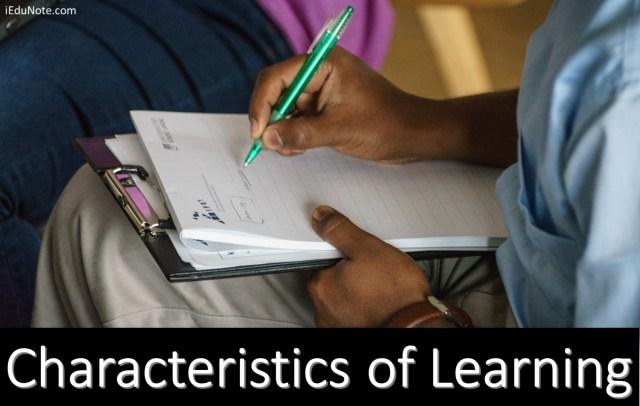 Characteristics of Learning