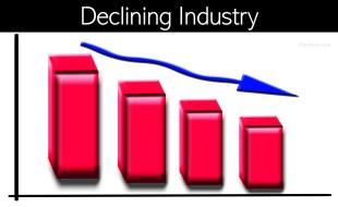 Declining Industry