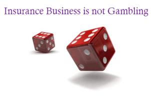 Insurance is not Gambling