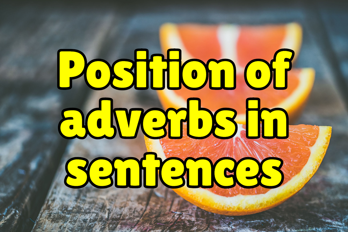 Position Of Adverbs Lesson No 5 English Grammar Ielts