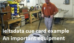 ieltsdata cue card example An important equipment