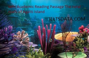Ielts Academic Reading Passage The coral reefs of Agatti Island