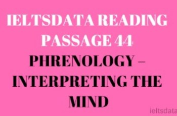 IELTSDATA READING PASSAGE 44 PHRENOLOGY – INTERPRETING THE MIND