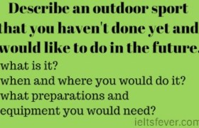 Describe an outdoor sport that you haven't done yet and would like to do in the future.