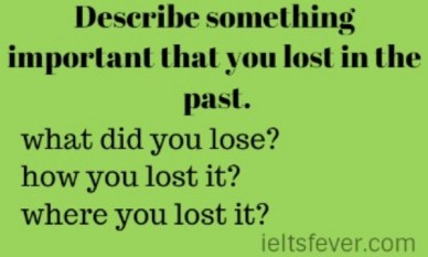 Describe something important that you lost in the past.