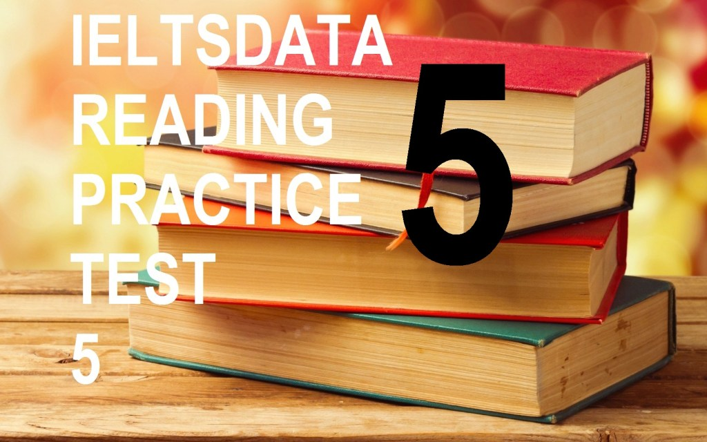 Ieltsdata Reading practice test 5 Sticking power acadmic ielts