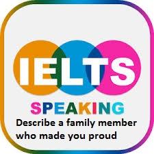 Describe a family member who made you proud