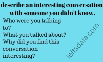 describe an interesting conversation with someone you didn't know.