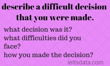 describe a difficult decision that you were made.