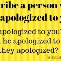describe a person who has apologized to you.