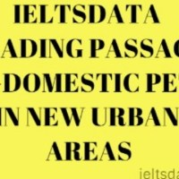 IELTSDATA READING PASSAGE 93-DOMESTIC PETS IN NEW URBAN AREAS