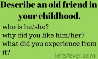 Describe an old friend in your childhood.