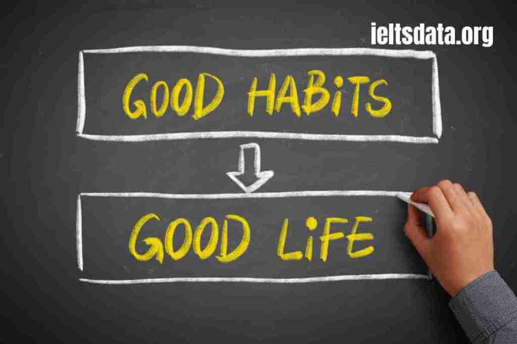 Describe a Habit Your Friend Has and You Want to Develop (3) (1)