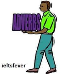 WRONG USAGE OF ADVERBS IELTS EXAM