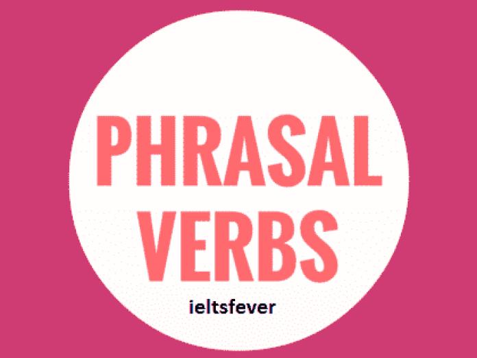 Phrasal verbs English Grammar ielts exam