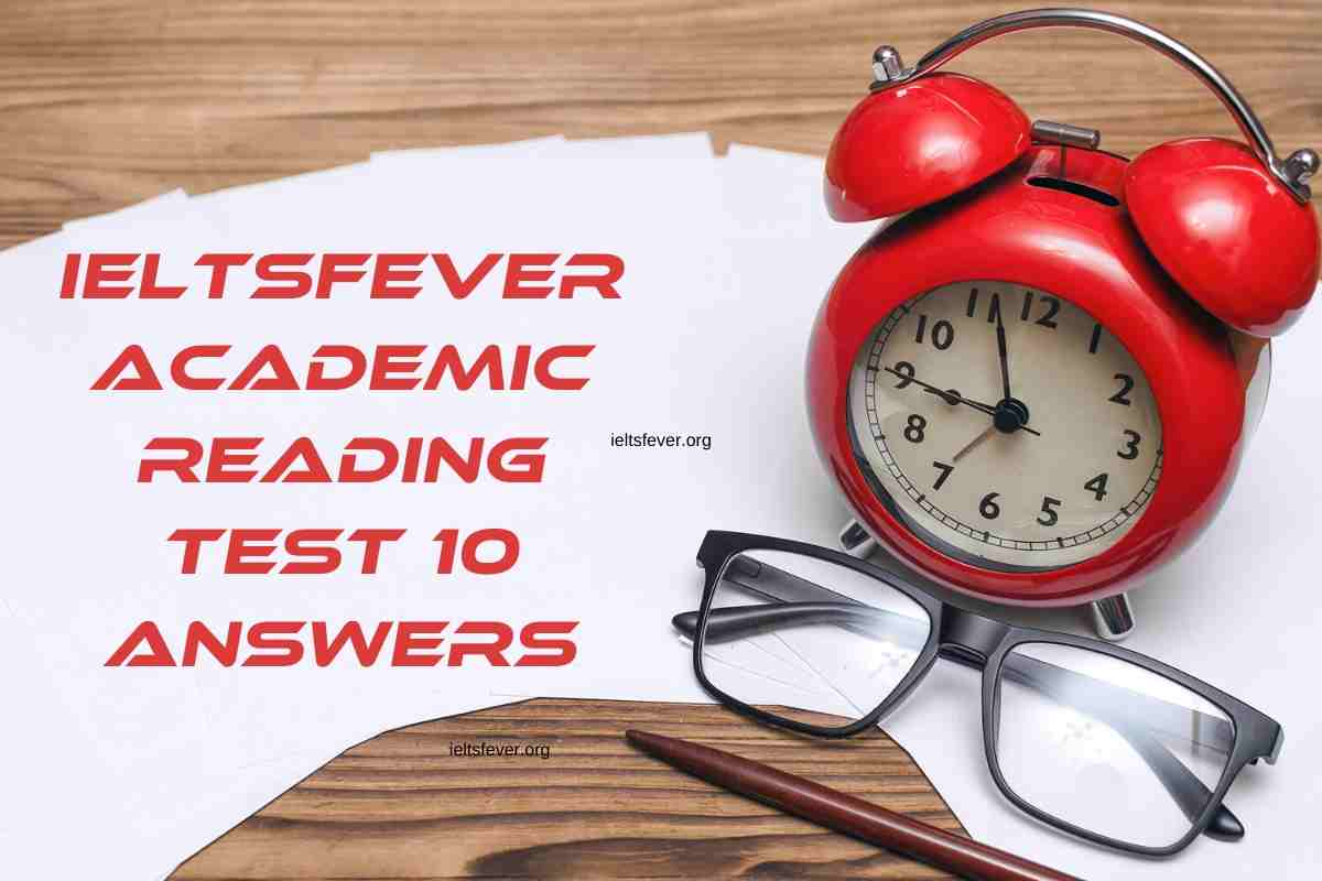 Academic Reading Practice Test 10 Answers The Lies, Malaria Combat in Italy, Travel Accounts