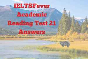 IELTSFever Academic Reading Test 21 Answers