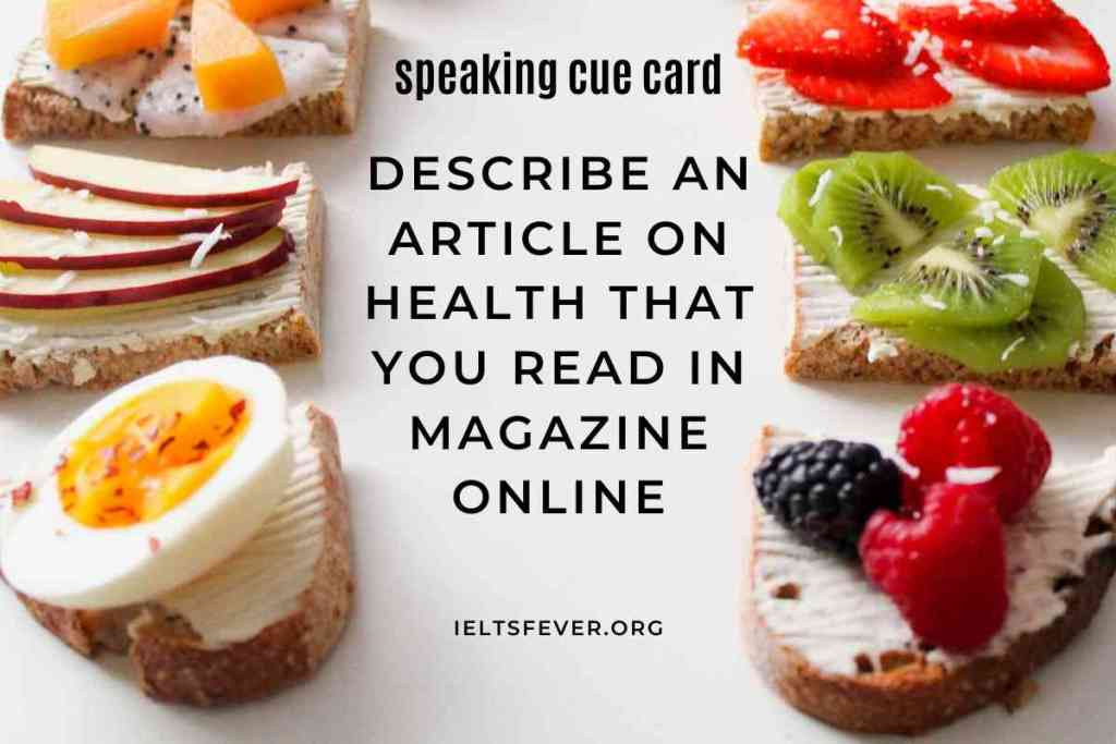 Describe an article on health that you read in the magazine online