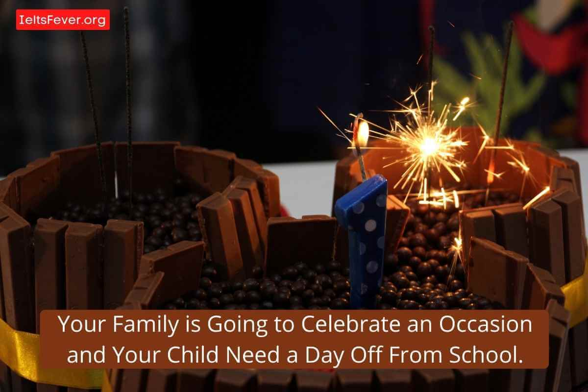 Your Family is Going to Celebrate an Occasion and Your Child