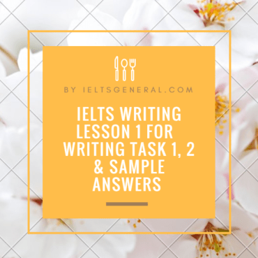 ieltsgeneral.com-ielts writing lesson 1
