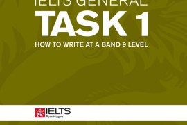 ieltsgeneral.net - how to write at Band 9 Level