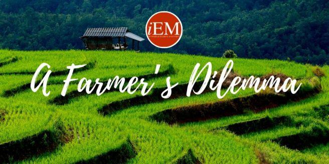 Farmer's Dilemma