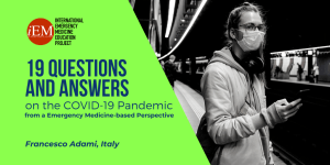 covid 19 - from a Emergency Medicine-based Perspective
