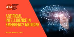 Artificial Intelligence in Emergency Medicine