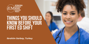 Things You Should Know Before Your First ED Shift