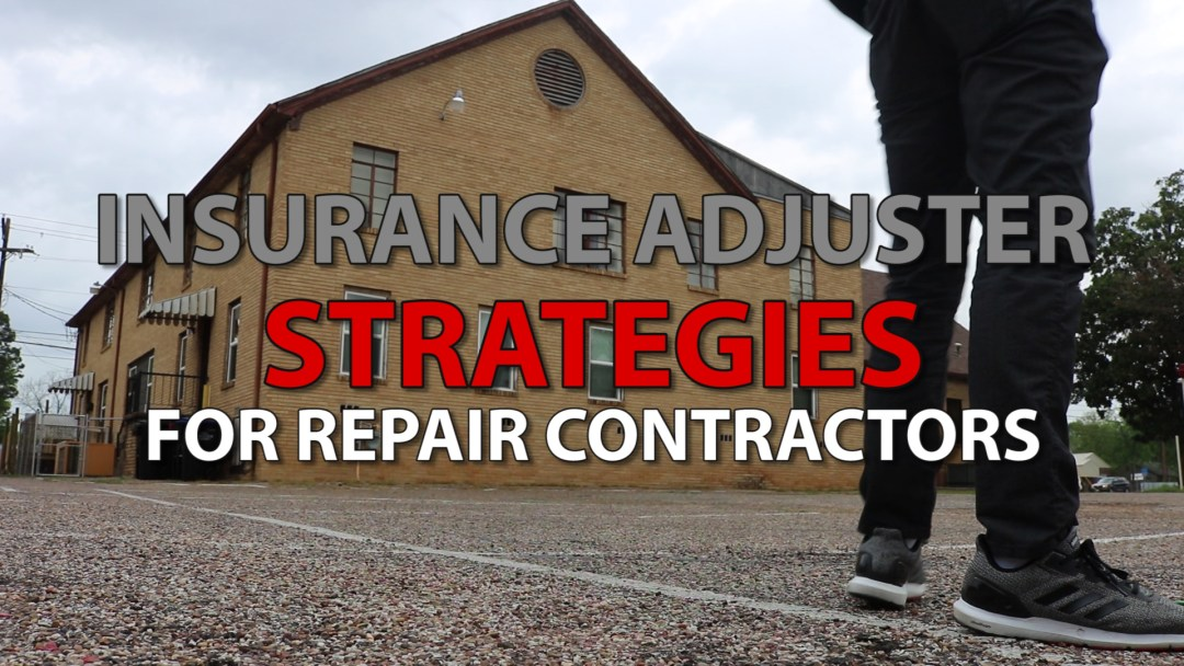 Insurance Adjuster Strategies For Roofing Supplements