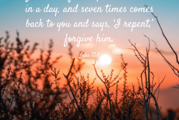 If he repents, forgive him