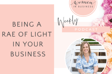 Being A Rae of Light in Your Business - Christian Women in Business