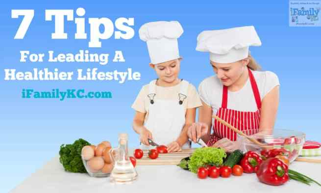 7 tips for leading a healthier lifestyle