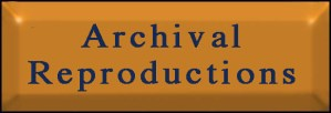 Archival Reproductions